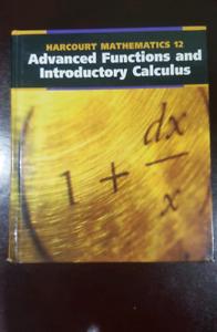 Mathematics Advanced Functions & Into Calculus 12