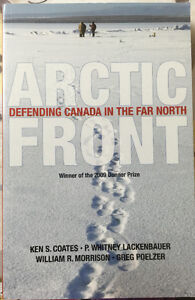 ARTIC FRONT Defending Canada in the Far North