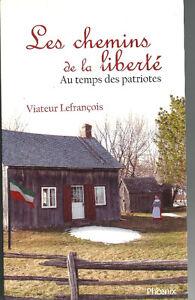 """Livres de Viateur Lefrançois """"Les chemins...."""""""