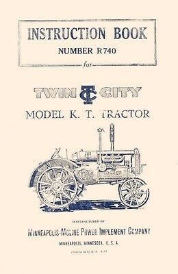 Minneapolis Moline Twin City K T Kt Operators Manual