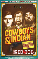 Cowboy's & Indian Comedy Tour @ the Historic Red Dog
