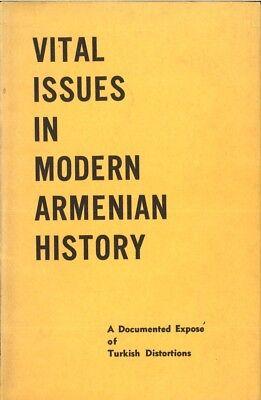 Vital Issues In Modern Armenian History  E K  Sarkisian  R G  Sahakian