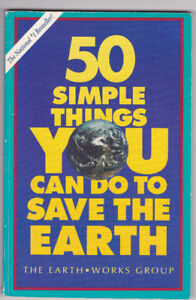 """""""50 SIMPLE THINGS YOU CAN DO TO SAVE THE EARTH"""" BOOK"""