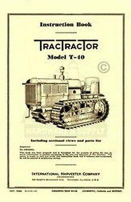 International Harvester Tractractor T-40 Crawler Tractor Operators Manual T40 Ih
