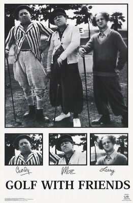 POSTER :COMICAL: 3 THREE STOOGES - GOLF WITH FRIENDS -FREE SHIPPING #3553 LP45 O](Three Stooges Golf)