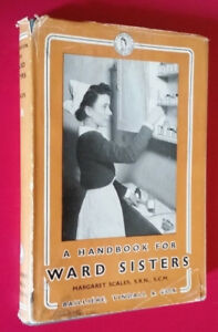 ▀▄▀A Handbook for Ward Sisters 1952/HC/DJ/