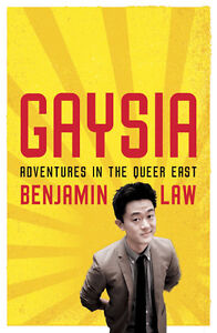 Gaysia. Adventures In The Queer East. Somerset Waratah Area Preview