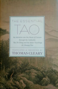 The Essential Tao translated and presented by Thomas Cleary
