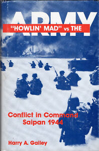 """HOWLIN' MAD"" vs THE ARMY Conflict in Command Saipan 1944 Hcv DJ"