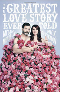 Greatest Love Story Ever Told - Megan Mullally and Nick Offerman