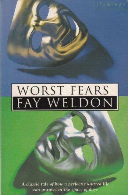 Worst Fears : Fay Weldon