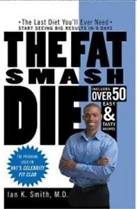 The Fat Smash Diet Book. Like New! The Fat Smash Plan Includes: