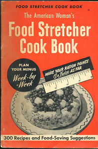 THE AMERICAN WOMAN'S FOOD STRETCHER COOK BOOK