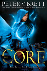 Embossed, Signed copy of 'The Core' by Peter V. Brett