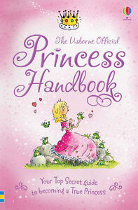 Usborne official Princess Handbook