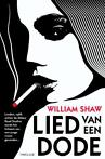 Lied van een dode (9789024561766, William Shaw)