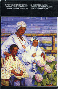 CANADIAN ART THROUGH AN-OTHERS EYES WHITE ARTIST BLACK SUBJECTS