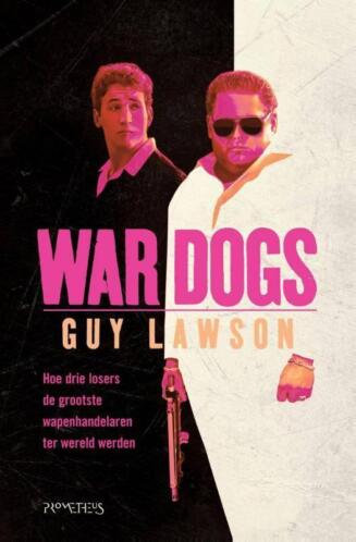 War dogs (9789044632323, Guy Lawson)