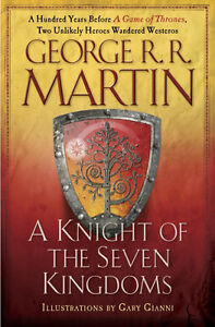 George RR Martin - A Knight of the Seven Kingdoms