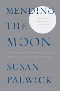Mending the Moon Book by Susan Palwick