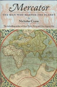 *MAPS* MERCATOR: The Man Who Mapped the Planet. Cartography