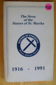 PEI Book:  Story of the Sisters of St. Martha  1916 - 1991