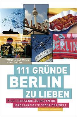 111 Gründe, Berlin zu lieben   Buch   gebraucht