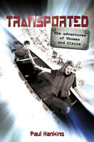 TRANSPORTED - the adventures of Thomas and Claire
