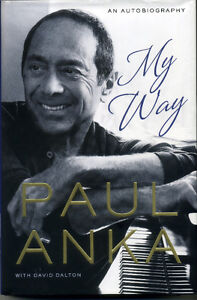 Paul Anka - My Way - An Autobiogrphy