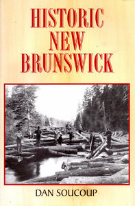 Historic New Brunswick by Dan Soucoup
