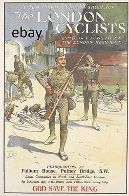 WW1 RECRUITING POSTER  BRITISH ARMY 25TH LONDON CYCLISTS BATTALION NEW A4 PRINT