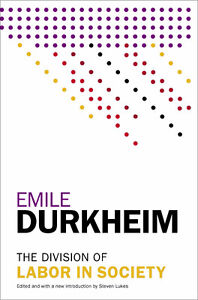 Emile Durkheim the division of labor in society- steven lukes