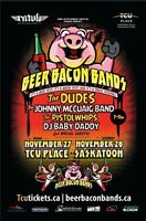 2 Tickets to Beer Bacons Bands
