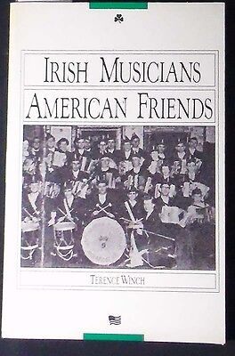 Irish Musicians American Friends Terence Winch 1985 Pbk  51 Poems Fine