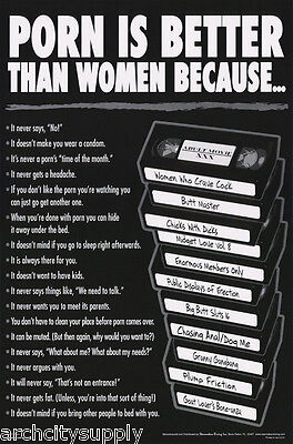 POSTER : COMICAL : PORN IS BETTER THAN WOMEN BECAUSE..  FREE SHIP #3427  RP73 -