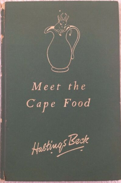 Meet the Cape Food - Hastings Beck & Kathleen Baker - signed by Author & Illustrator
