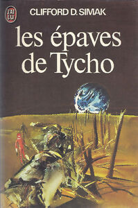 Les Épaves de Tycho de Clifford D. Simak (Science-Fiction)