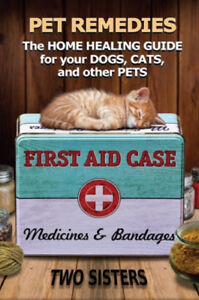 Pet Remedies-Home Healing Guide