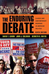 The Enduring Debate: Classic and Contemporary Readings in Americ