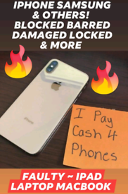 ~ CASH 4 PHONES ~ DAMAGED FAULTY ~ IPHONE 7 8 X 11 12 SAMSUNG S9 10 20