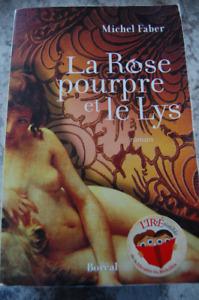 ROMAN : la Rose pourpre et le lys