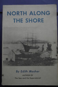 North Along the Shore Book by Edith Mosher