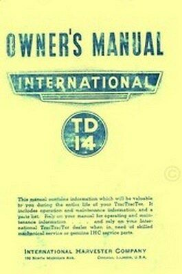 International Tractractor Td14 Td-14 14 Tractor Owner Operators Manual