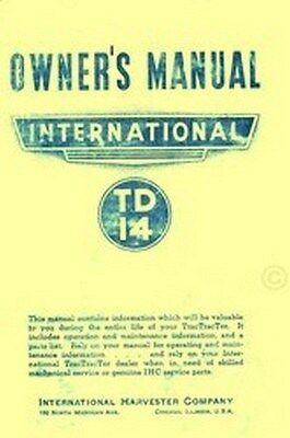 International Tractractor Td14 Td-14 14 Tractor Owner Operators Manual