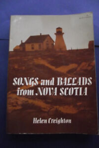 Songs And Ballads from Nova Scotia 1966 by Helen Creighton