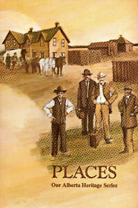 PLACES:Our ALBERTA Heritage Series  Jacques Hamilton  1971 1st