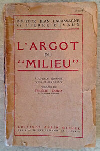 Antiquité1948 Collection Livre ancien L'Argot du Milieu France L