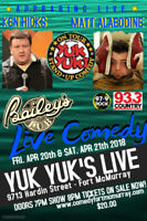 YUK YUK'S LIVE COMEDY APRIL 2018 Bailey's Pub in Fort McMurray