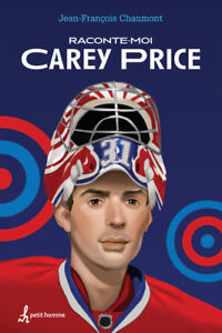 livre  Hockey Raconte-moi Carey Price par J.F.Chaumont