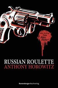 Russian Roulette / Alex Rider Bd.00 von Anthony Horowitz (2014, Gebundene Ausgab